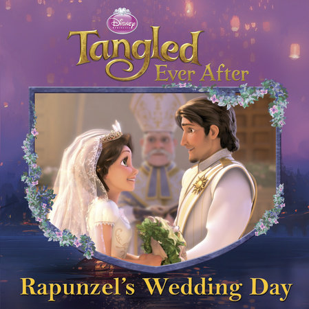 Rapunzel's Wedding Day (Disney Princess) by RH Disney