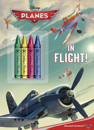 In Flight! (Disney Planes) by Cynthia Hands