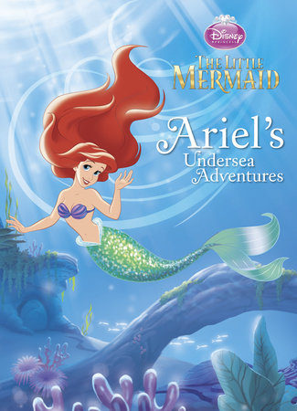 Ariel's Undersea Adventures (Disney Princess) by RH Disney