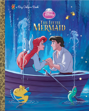 The Little Mermaid Big Golden Book (Disney Princess) by