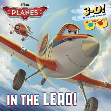 In the Lead! (Disney Planes) by