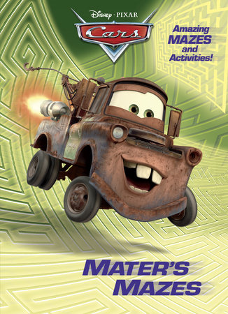 Mater's Mazes (Disney/Pixar Cars) by RH Disney
