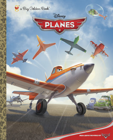 Disney Planes Big Golden Book (Disney Planes) by