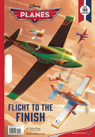 Flight to the Finish (Disney Planes) by Ellen O'Hara