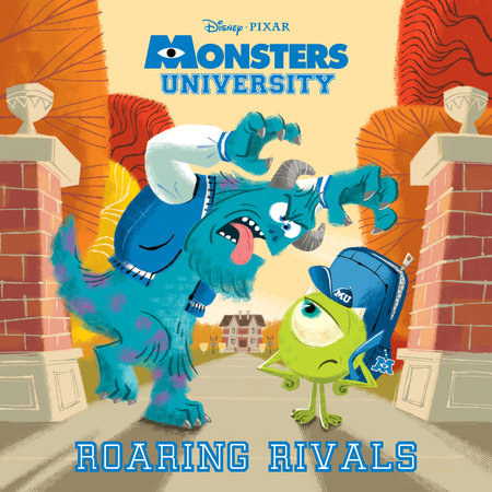 Roaring Rivals (Disney/Pixar Monsters University) by RH Disney