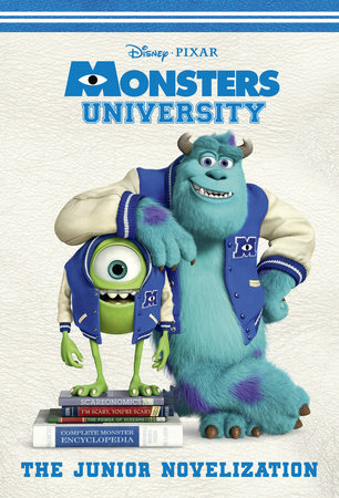Monsters University Junior Novelization (Disney/Pixar Monsters University) by RH Disney