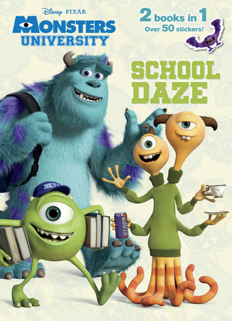 School Daze/Monster Party! (Disney/Pixar Monsters, Inc.; Disney/Pixar Monsters University) by