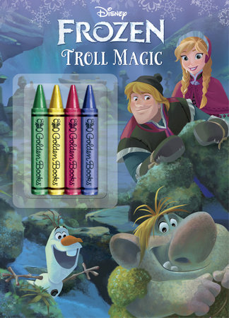Troll Magic (Disney Frozen) by Cynthia Hands
