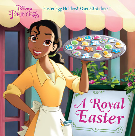 A Royal Easter (Disney Princess) by Andrea Posner-Sanchez