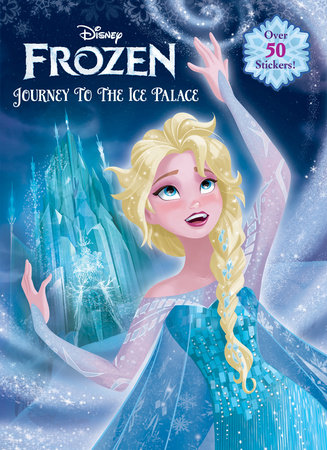 Journey to the Ice Palace (Disney Frozen) by
