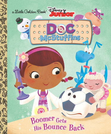 Boomer Gets His Bounce Back (Disney Junior: Doc McStuffins) by Andrea Posner-Sanchez