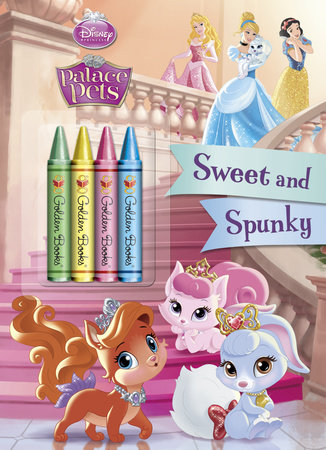 Sweet and Spunky (Disney Princess: Palace Pets) by RH Disney