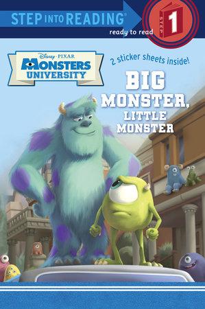 Big Monster, Little Monster (Disney/Pixar Monsters University) by Mary Tillworth