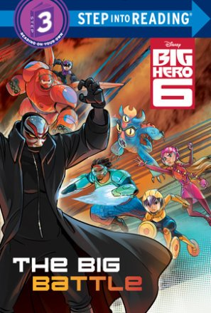 The Big Battle (disney Big Hero 6) (ebk)