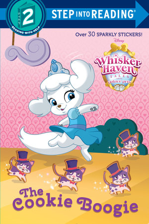 The Cookie Boogie (Disney Palace Pets: Whisker Haven Tales)