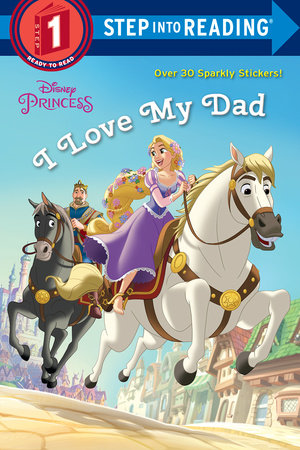 I Love My Dad (disney Princess)