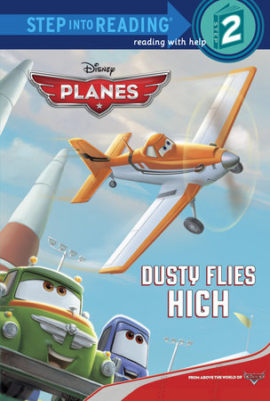 Dusty Flies High (Disney Planes) by