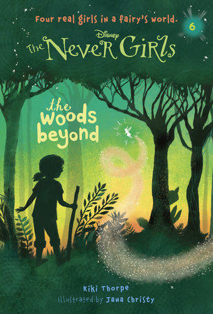 Never Girls #6: The Woods Beyond (Disney: The Never Girls) by