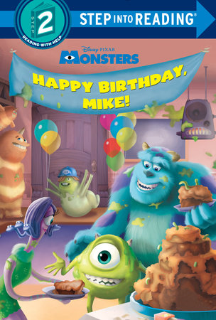 Happy Birthday, Mike! (Disney/Pixar Monsters, Inc.) by