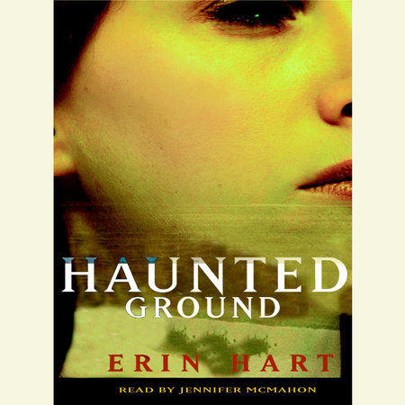 Haunted Ground by Erin M. Hart