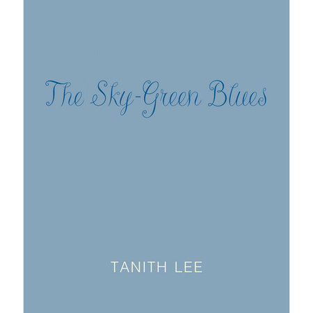 The Green Sky Blues by