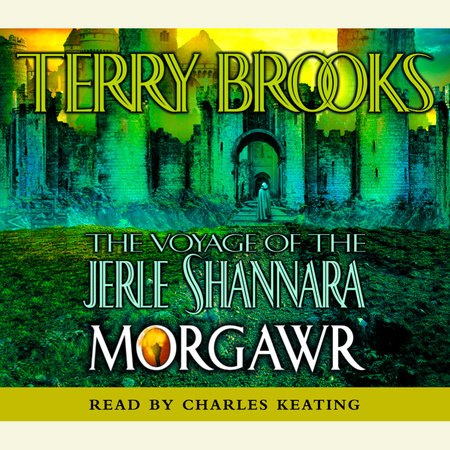 The Voyage of the Jerle Shannara: Morgawr by