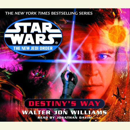 Destiny's Way: Star Wars (The New Jedi Order) by