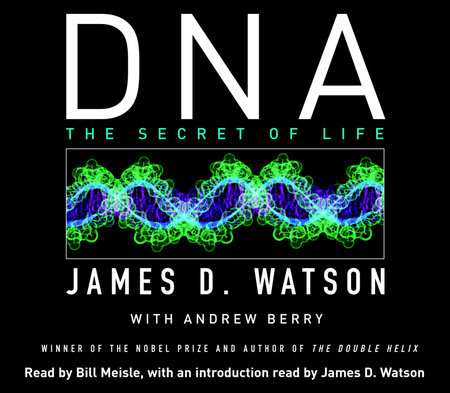 DNA by James D. Watson and Andrew Berry