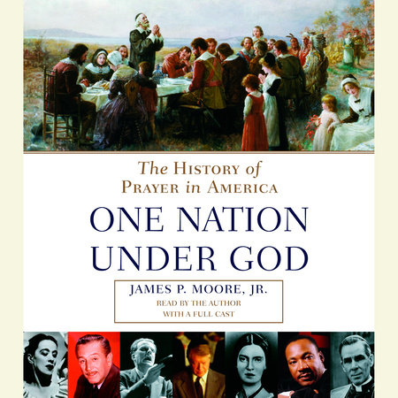 Prayer in America by James P. Moore, Jr.