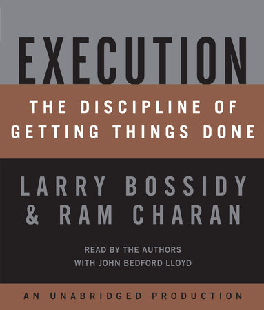 Execution by Ram Charan, Larry Bossidy and Charles Burck