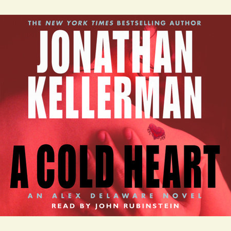 A Cold Heart by Jonathan Kellerman