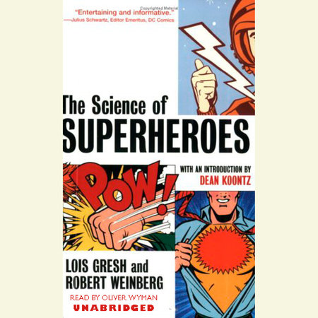The Science of Superheroes by