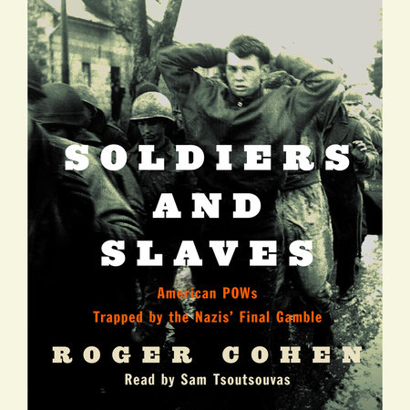 Soldiers and Slaves by