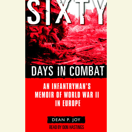 Sixty Days in Combat by Dean Joy