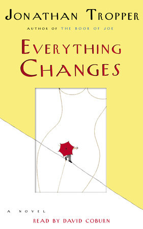 Everything Changes by