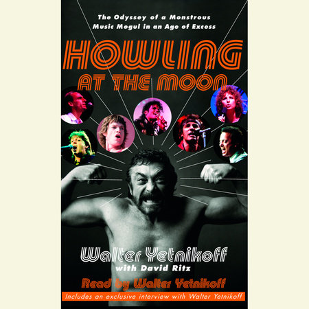 Howling at the Moon by David Ritz and Walter Yetnikoff