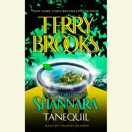 High Druid of Shannara: Tanequil by
