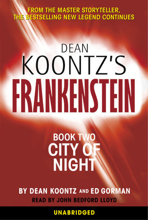 Dean Koontz's Frankenstein: City of Night by Dean Koontz and Ed Gorman