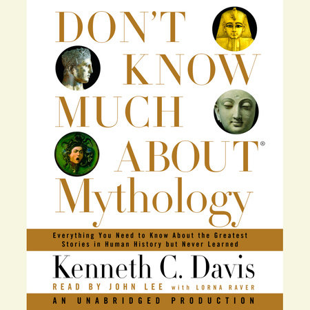Don't Know Much About Mythology by