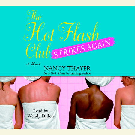 The Hot Flash Club Strikes Again by