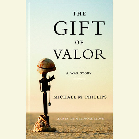 The Gift of Valor by