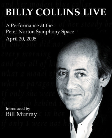 Billy Collins Live by Billy Collins