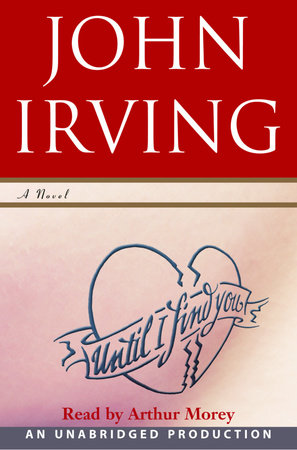 Until I Find You (Part A) by John Irving