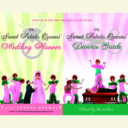 The Sweet Potato Queens' Wedding Planner/Divorce Guide by Jill Conner Browne
