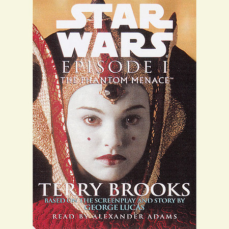 The Phantom Menace: Star Wars: Episode I by