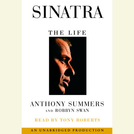Sinatra by Robbyn Swan and Anthony Summers