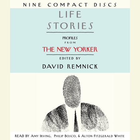 Life Stories by David Remnick