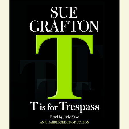 T Is For Trespass by