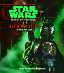 Star Wars: Legacy of the Force: Bloodlines Cover