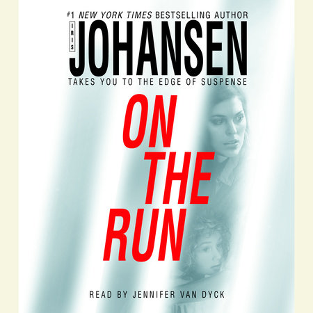 On the Run by Iris Johansen